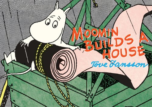 Moomin Builds A House