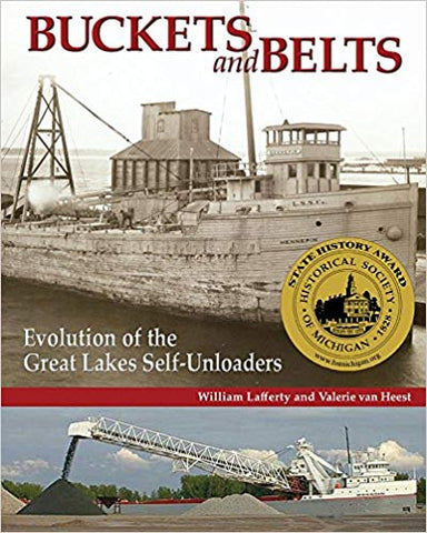 Buckets and Belts: Evolution of the Great Lakes Self-Unloaders