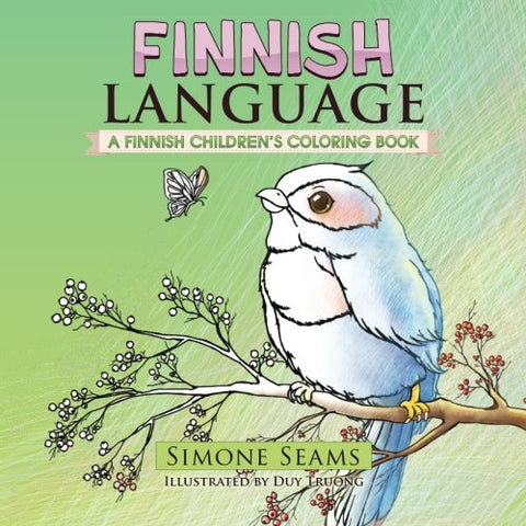 Finnish Language: A Finnish Children's Coloring Book