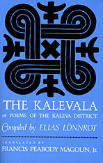 The Kalevala: Or, Poems of the Kaleva District