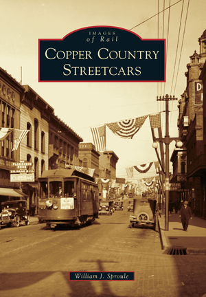 Copper Country Streetcars