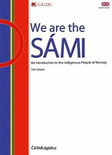 We are the Sámi an Introduction to the Indigenous People of Norway, Fact Sheets