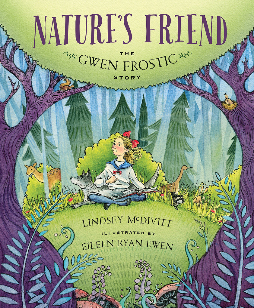 Nature's Friend: The Gwen Frostic Story