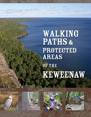 Walking Paths & Protected Areas of the Keweenaw