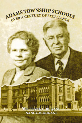 Adams Township Schools Over A Century Of Excellence
