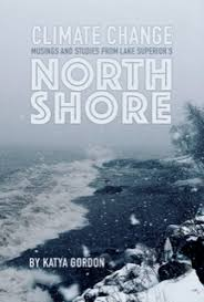 Climate Change Musings and Studies from Lake Superior's North Shore