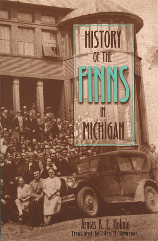 History of the Finns in Michigan