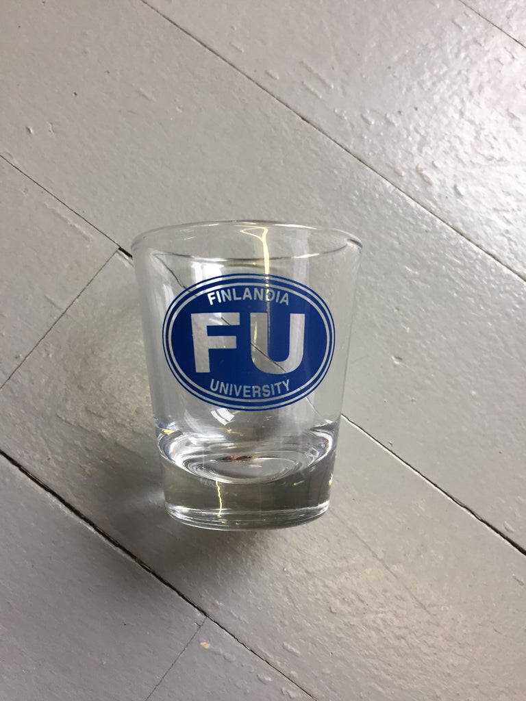FU shot glass