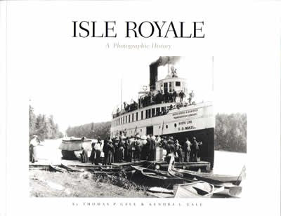 Isle Royale: A Photographic History