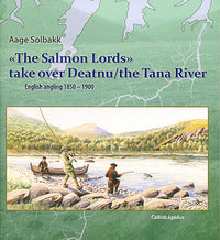 """The Salmon Lords"" Take Over the Deatnu/the Tana River: English angling 1850-1900"