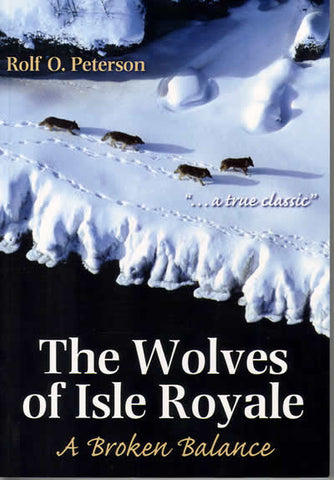 Wolves of Isle Royale: A Broken Balance