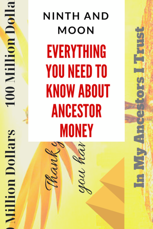 What You Need To Know About Ancestor Money