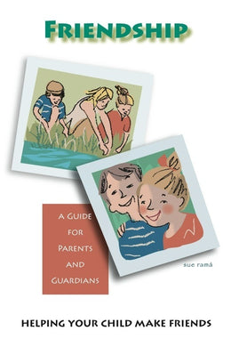 Friendship Parent Guides