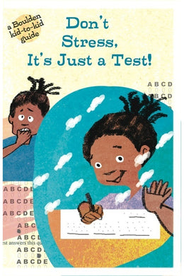 Test Taking - Don't Stress, It's Just a Test!