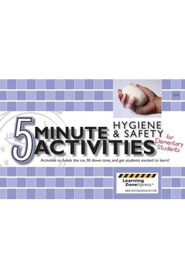 5 Minute Activities Hygiene & Safety Elementary
