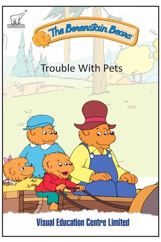 Berenstain Bears - Trouble With Pets
