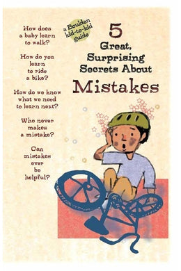 Making Mistakes-5 Great, Surprising Secrets About Mistakes