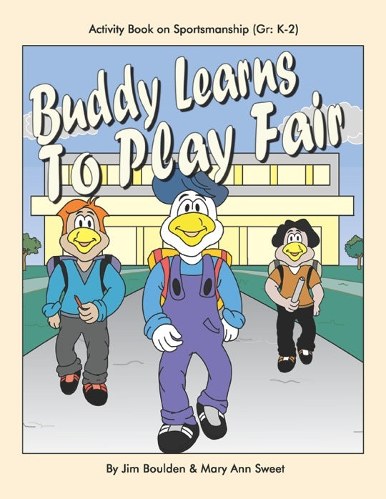 Buddy Learns to Play Fair Student Involvement Pack