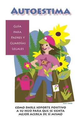 Self-Esteem Parent Guides (Spanish Version)