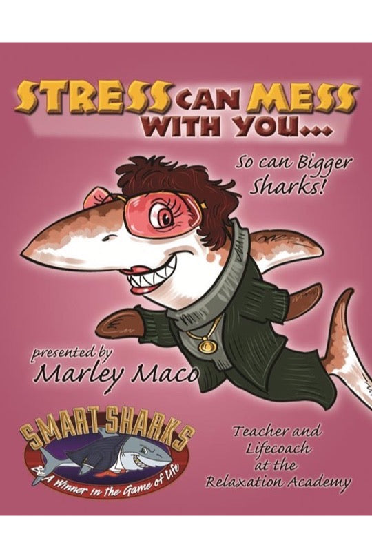 Smart Sharks- Stress can Mess with you