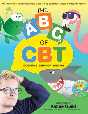The A.B.C.s of C.B.T with CD