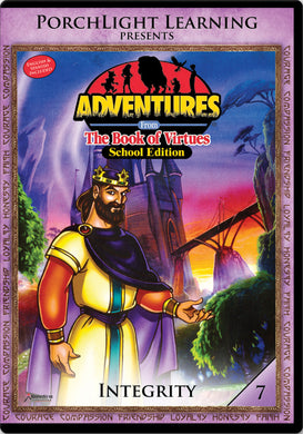 Adventures From The Book of Virtues - Integrity Volume 7