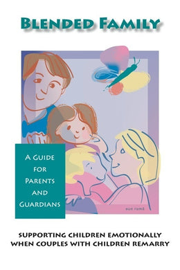 Blended Family Parent Guides