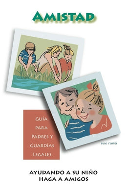 Friendship Parent Guides (Spanish Version)