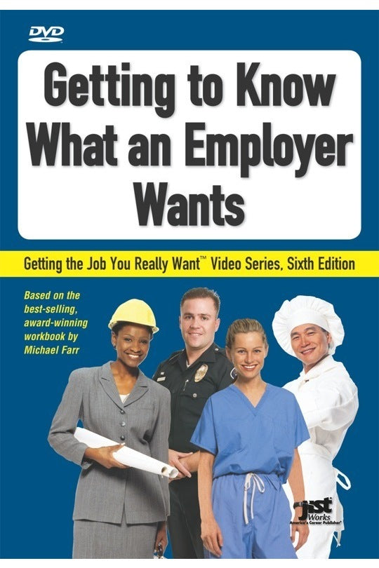 Getting to Know What an Employer Wants DVD