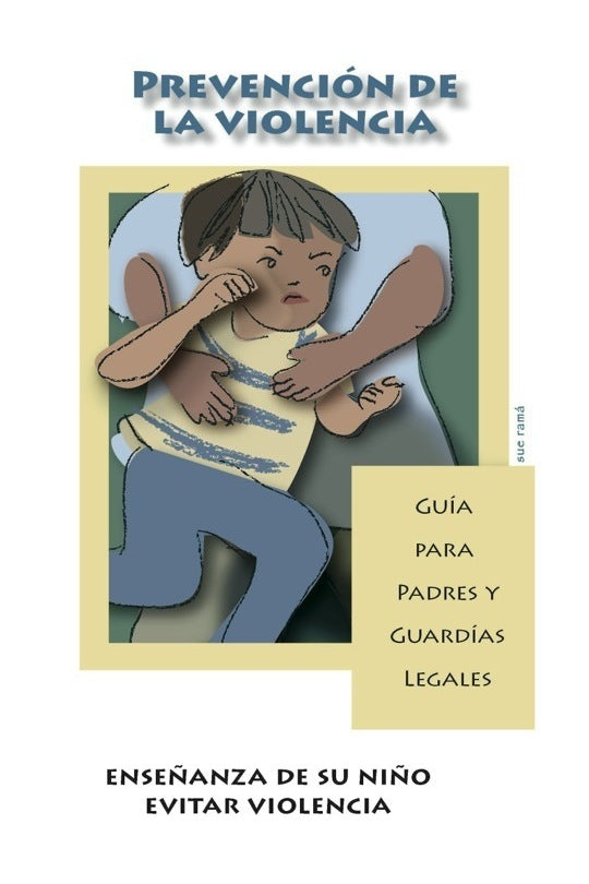 Violence Prevention Parent Guides (Spanish Version)