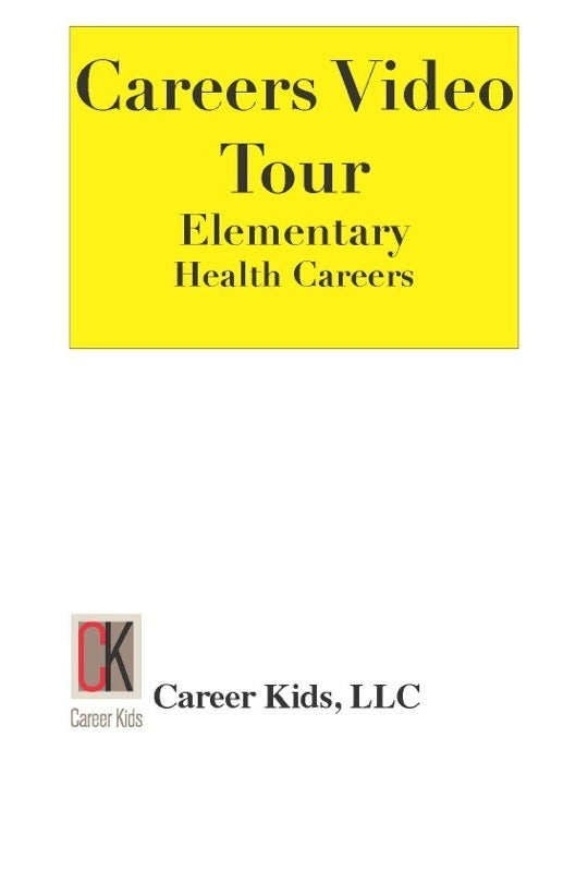 Health Careers - Careers Video Tour Elementary 1st Edition