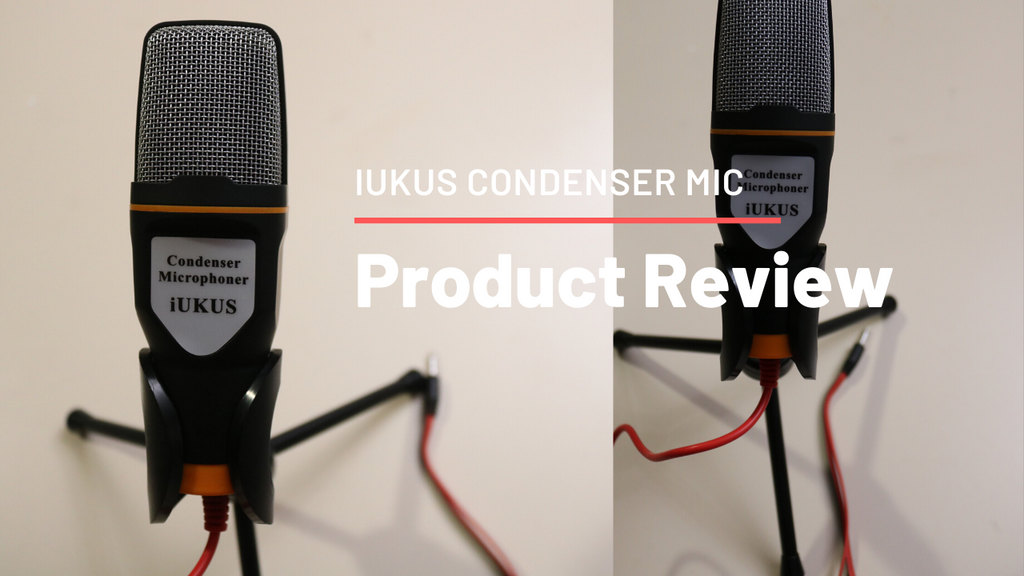 iUKUS Condenser Microphone Review