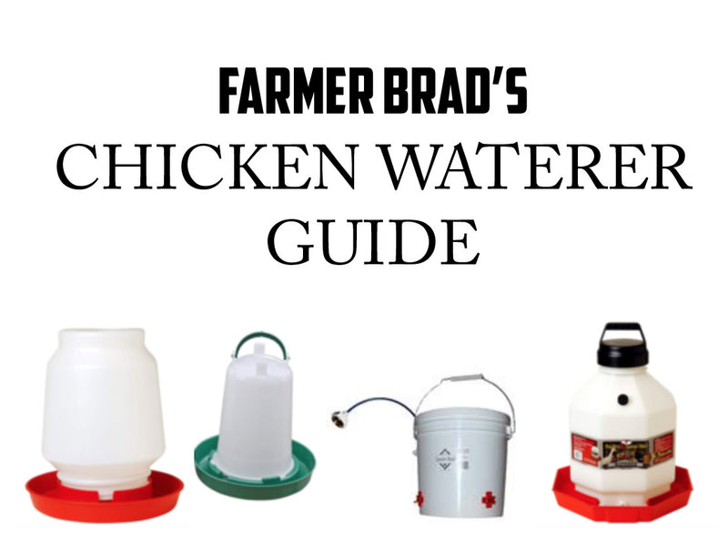Farmer Brad's Chicken Waterer Guide
