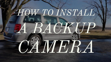 How to Install a Backup Camera