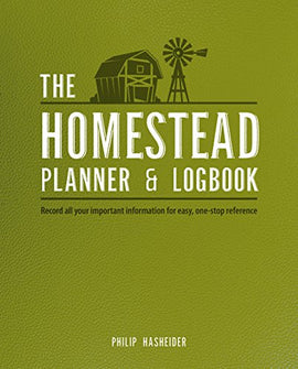 The Homestead Planner & Logbook: Record All Your Important Information for Easy, One-Stop Reference - Farmer Brad LLC