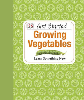 Get Started: Growing Vegetables - Farmer Brad LLC