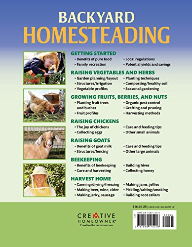 Backyard Homesteading: A Back-to-Basics Guide to Self-Sufficiency (Creative Homeowner) Learn How to Grow Fruits, Vegetables, Nuts & Berries, Raise Chickens, Goats, & Bees, and Make Beer, Wine, & Cider - Farmer Brad LLC