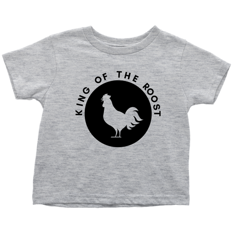 King of the Roost (Logo) - Toddler Shirt