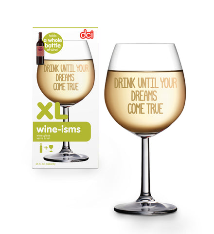 xl wine-ism wine glass drink until your dreams come true packaging with wine glass aside