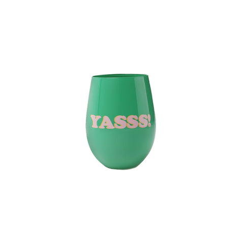 green colored stemless wine glass with text yasss!