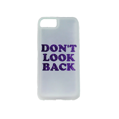 white iphone 6, iphone 7, iphone 8  case printed with text don't look back colored in purple glitter