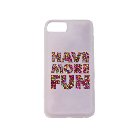 white iphone 6, iphone 7, iphone 8 case printed with text have more fun in assorted color glitter