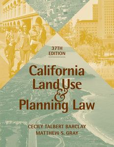 California Land Use and Planning Law, 37th edition, is now available!