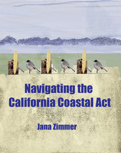 Now Available! Navigating the California Coastal Act, by Jana Zimmer