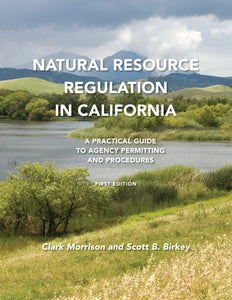 Natural Resource Regulation in California - Available Now