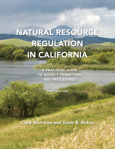 Natural Resource Regulation in California - Coming Soon