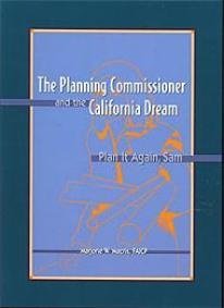 Planning Commissioner and the California Dream