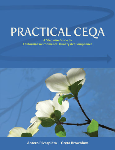 Practical CEQA: A Stepwise Guide to California Environmental Quality Act Compliance
