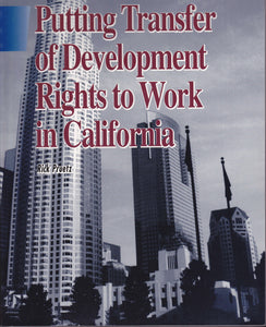 Putting Transfer of Development Rights to Work in California