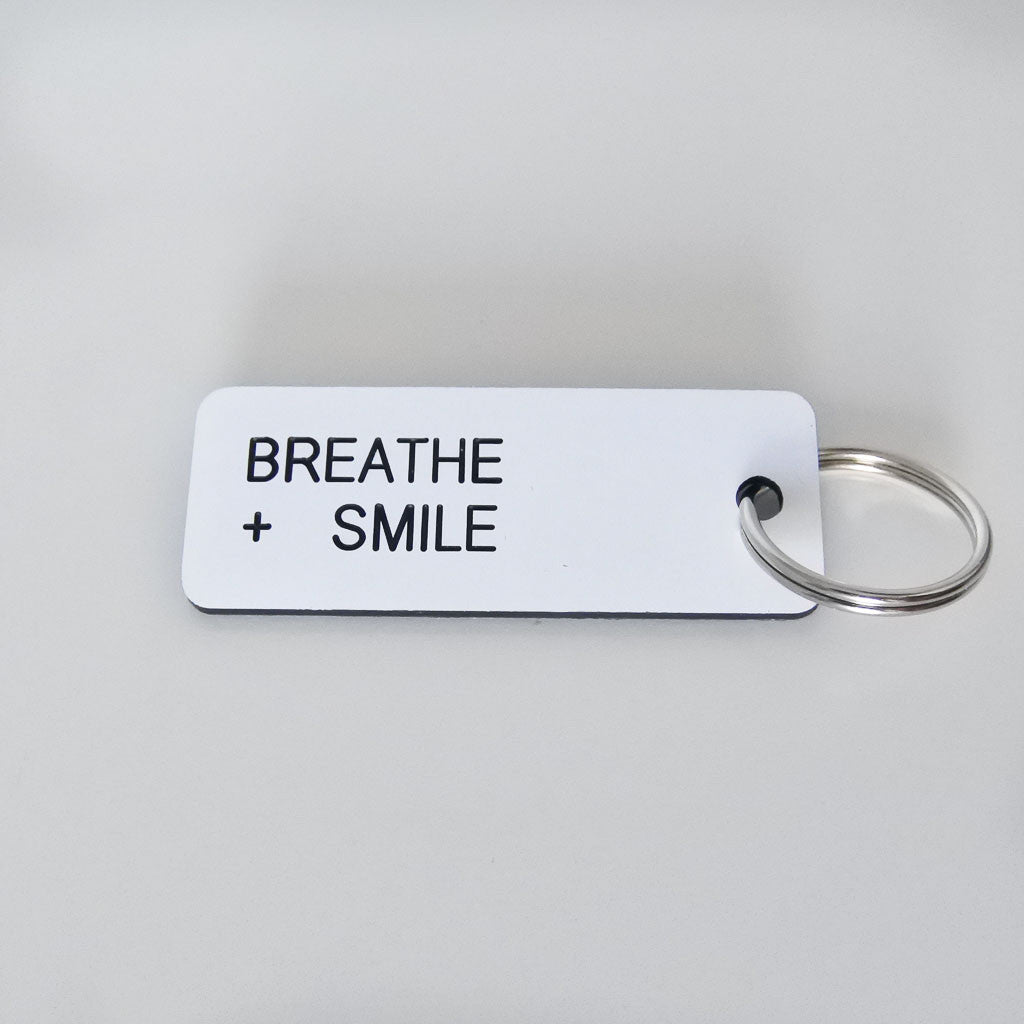 Breathe + Smile Keytag